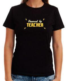 Powered By Teacher Women T-Shirts