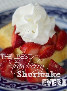 The Best Strawberry Shortcake EVER. To find the cake portion of this recipe. Below the picture of the sliced strawberries, there is a link with a smiley face at the end of it. Click there and your'e off to make the cake! Easy Desserts, Delicious Desserts, Dessert Recipes, Yummy Food, Spring Desserts, Sweet Desserts, Strawberry Shortcake Recipes, Strawberry Recipes, Blueberry Recipes