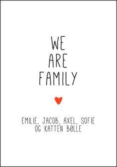 We Are Family - Plakat med navnet til alle i familien fra Plakatbar. We Are Family