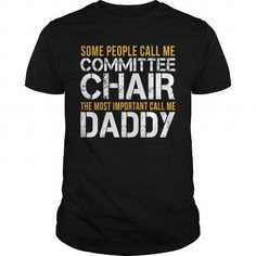 Awesome Tee For Committee Chair T Shirts, Hoodies, Sweatshirts. GET ONE ==> https://www.sunfrog.com/LifeStyle/Awesome-Tee-For-Committee-Chair-143467841-Black-Guys.html?41382