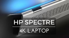 HP Spectre x360 15t Laptop with 4K touch display!