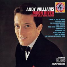 Andy Williams--Moon River www.youtube.com/...
