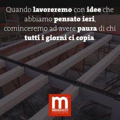 Ogni nuova idea risorge dal passato per guardare al futuro. #ideeinnovative #menguccicostruzioni