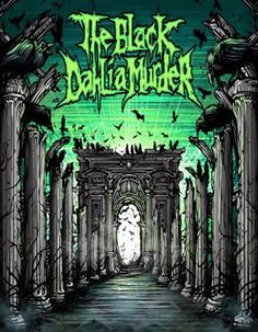 the black dahlia murder photo: The Black Dahlia Murder Dark Art Photography, Band Photography, Dan Mumford, The Black Dahlia Murder, Metal Band Logos, Metal Tattoo, Metal Albums, Poster Pictures, Heavy Metal Bands