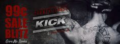 I Heart YA Books: Sale Blitz with Excerpt & Book Trailer for 'Kick (...