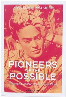pioneers of the possible - inspiring must-read