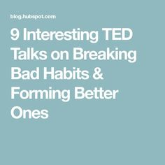 9 Interesting TED Talks on Breaking Bad Habits & Forming Better Ones Inspirational Ted Talks, Best Ted Talks, Chakra, Tv, Health Promotion, Good Habits, Breaking Bad, Self Development, Personal Development