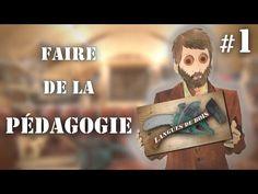 Langues de bois #1 - Faire de la pédagogie - YouTube