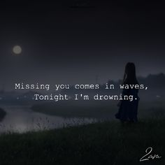 Missing You Comes In Waves - https://themindsjournal.com/missing-comes-waves/