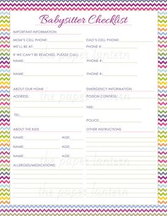 Going out for the night? Going away on a trip or vacation? Leave detailed instruction for the person who will take care of your children while you are away. Babysitter checklist by {thepaperlanternshop}