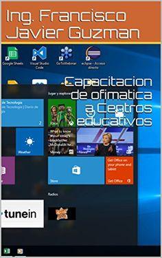 Capacitacion de ofimatica a Centros educativos (Spanish E... https://www.amazon.com/dp/B01MYZ6S5U/ref=cm_sw_r_pi_dp_x_ERdGybMZ5AW4B