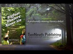 Release date; Jan 21, 2015 Bigfoot Hunters Never Lie by Kate E Thompson www.TwoNewfs.com