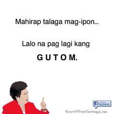 Tagalog Quotes Patama, Tagalog Quotes Hugot Funny, Memes Tagalog, Pinoy Quotes, Tagalog Love Quotes, Love Quotes Funny, Truth Quotes, Love Quotes For Him, Humor Quotes