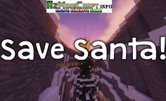 Save Santa Mapsan adventure map in which players will get the opportunity to embark on an epic adventure in order to save Christmas before it's too late. The map isn't necessarily all that challenging but it's still bound to provide an enjoyable. Screenshot :   Maps showcase:  How to...