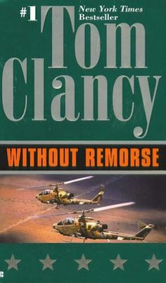 """""""Without Remorse"""" by Tom Clancy. The back story of John Clark, who might be my favorite character of the Jack Ryan universe. This book goes beyond being a spy/military novel. It let's readers understand how John Clark became who he is & can be very emotional. Love. It."""