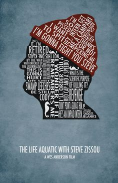 Want! The Life Aquatic with Steve Zissou Typography Poster