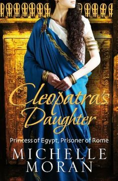 Cleopatra's Daughter by Michelle Moran, http://www.amazon.co.uk/dp/B004IPQEAI/ref=cm_sw_r_pi_dp_ighNtb1YBSBEP