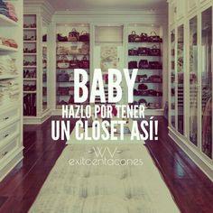 Ve por ese Closet!  -WV-  Síguenos por Instagram @exitoentaconeswv   #exitoentacones #mujeres #sueños #VEPORTODO #bossgirl