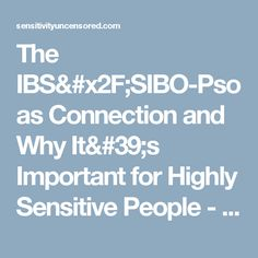 The IBS/SIBO-Psoas Connection and Why It's Important for Highly Sensitive People - Sensitivity Uncensored