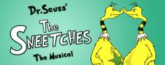 Dr. Seuss' The Sneetches | February 7 through March 26