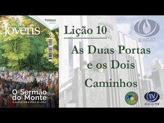 As Duas Portas e os Dois Caminhos – AD Joinville - EBDWeb