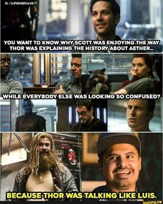 I don't remember how Luis talked exactly, other than showing each person he impersonates. Marvel Films, Disney Marvel, Marvel Heroes, Marvel Avengers, Marvel Comics, Ms Marvel, Captain Marvel, Funny Marvel Memes, Dc Memes