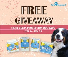 Pawinspired.com - Enter to #win 100 Free Ultra Protection #TrainingPads ! #sweepstakes #giveaway #puppy