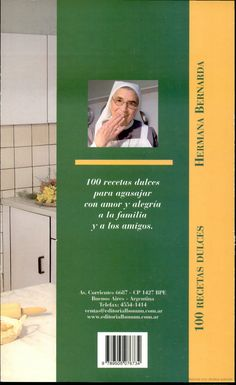 100 Recetas dulces - Maria Bernarda Seitz - Google Livros Google, Books, Movie Posters, Livros, Sweet Recipes, Meals, Buenos Aires, Sisters, Journals