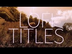LoFi (Hand Made) Titles - Adobe After Effects tutorial - YouTube