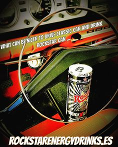 What can be nicer to drive Classic car and drink ROCKSTAR can ...