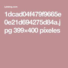 1dcad04f479f9665e0e21d694275d84a.jpg 399×400 píxeles