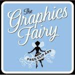 The Graphics Fairy For a Host of Beautiful Images… — Saved By Love Creations