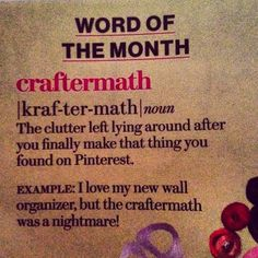 Holy cow...there's a word for it! Totally didn't know whether to pin this to my funny board or my crafts board.