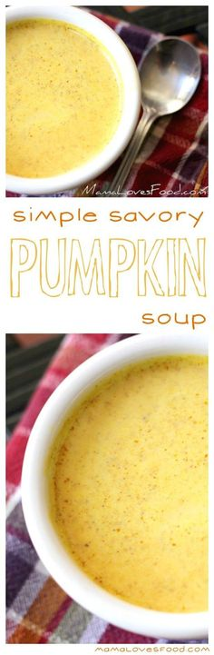 Simple Savory Pumpkin Soup.