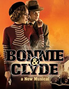 I have a newly found obsession with  Bonnie and Clyde the musical. It's brilliant