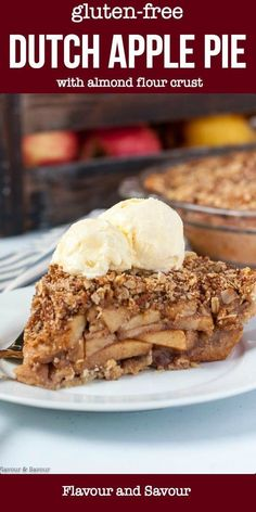 Look like a pro when you bake this homemade Gluten-Free Dutch Apple Pie. Made with an almond flour crust and a crumble topping, this is a perfect pie for any time of the year. pies Gluten Free Dutch Apple Pie with Almond Flour Crust - Flavour and Savour Gluten Free Apple Pie, Apple Pie Recipe Easy, Homemade Apple Pies, Best Gluten Free Recipes, Apple Pie Recipes, Gluten Free Cakes, Gluten Free Desserts, Delicious Desserts, Gluten Free Pie Crust Recipe Almond Flour