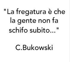Charles Bukowski, Karma, Einstein, Math, Sayings, Words, Life, Nails, Frases