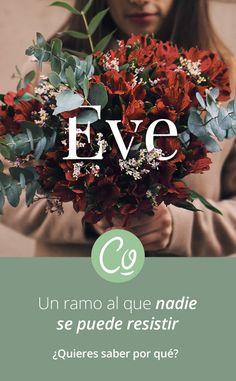 Ramo Eve 🌹  Con este post buscamos explicaros el por qué de su nombre y lo que este conjunto de flores, color y aroma significan y quieren representar.