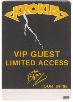 KROKUS 1984 THE BLITZ TOUR VIP GUEST ACCESS PASS + THE BLITZ BUTTON SWITZERLAND Safely Stored For Over 34 Years   This Will be a great Gift for any Fan  Shipping will be within 2 days of your payment  All Sales are Guaranteed Satisfaction  We are Fans so we know what fans Expect  THEMIGHTYFINWAH Just Letting You Know, Music Items, The Blitz, Public Profile, Rock N Roll, Switzerland, Vip, Tours, Backstage