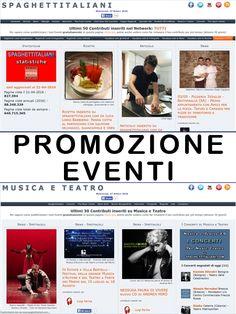 NUOVO SERVIZIO PROMOZIONE EVENTI - PUBBLICIZZA I TUOI EVENTI SU SPAGHETTITALIANI E MUSICA E TEATRO