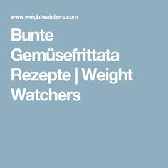Bunte Gemüsefrittata Rezepte | Weight Watchers Weight Watchers Snacks, My Recipes, Low Carb Recipes, Food And Drink, Blog, Zucchini, Omelette, Buffets, Quiche