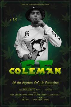 Ef Coleman en #Tijuana  26 de Agosto en Club paradice bar (Centro Av. Revu. 6ta y 7ma)  Evento para mayores de edad  #Rap y #Cheves