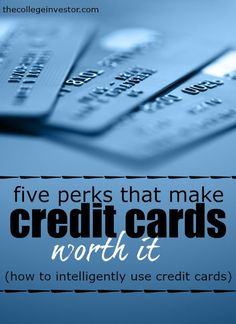 There are a ton of credit card perks that make owning the right credit card a very smart financial move. Here are the five perks we love the most! http://thecollegeinvestor.com/16923/5-perks-that-make-credit-cards-worth-it/