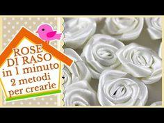 ROSE DI RASO IN 1 MINUTO   2 metodi per crearle   DIY