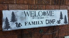 CAMP SIGN Camper Signs, Cottage Signs, Entrance Sign, Rustic Cottage, Outdoor Signs, Rustic Wood Signs, Family Camping, Woodland Animals, Funny Signs