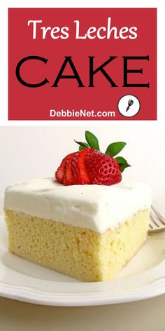 """Traditional Tres Leches Cake is soaked with a mixture of 3 different milks for a decadent cake that's so much more than """"just a cake"""". This is definitely a treat you're going to love. 