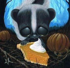 """Skunkin pie"""