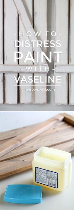 to Distress Paint with Vaseline Learn to distress paint the EASY way using Vaseline! Very little effort required and NO sanding!Learn to distress paint the EASY way using Vaseline! Very little effort required and NO sanding! Furniture Projects, Wood Projects, Diy Furniture, Craft Projects, Project Ideas, How To Distress Furniture, How To Distress Wood, Furniture Plans, Woodworking Projects
