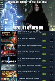 The order 66 we want Star Wars Jokes, Star Wars Facts, All Video Games, Lord, Jedi Knight, Star War 3, Gaming Memes, Funny Games, Funny Pictures