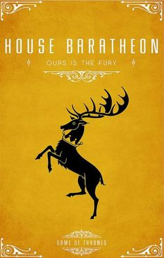 "HOUSE BARATHEON ( ""Our is the Fury"" ) - Game of Thrones Family Crest Line-Up"